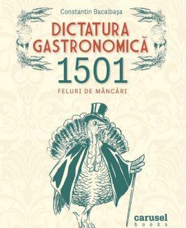 Dictatura gastronomică