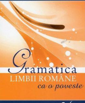 Gramatica limbii române ca o poveste