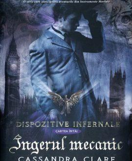 Îngerul mecanic (Dispozitive infernale - cartea întâi)