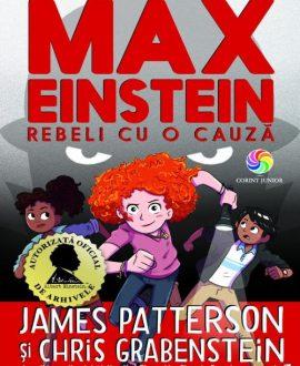 Max Einstein. Rebeli cu o cauză - volumul 2