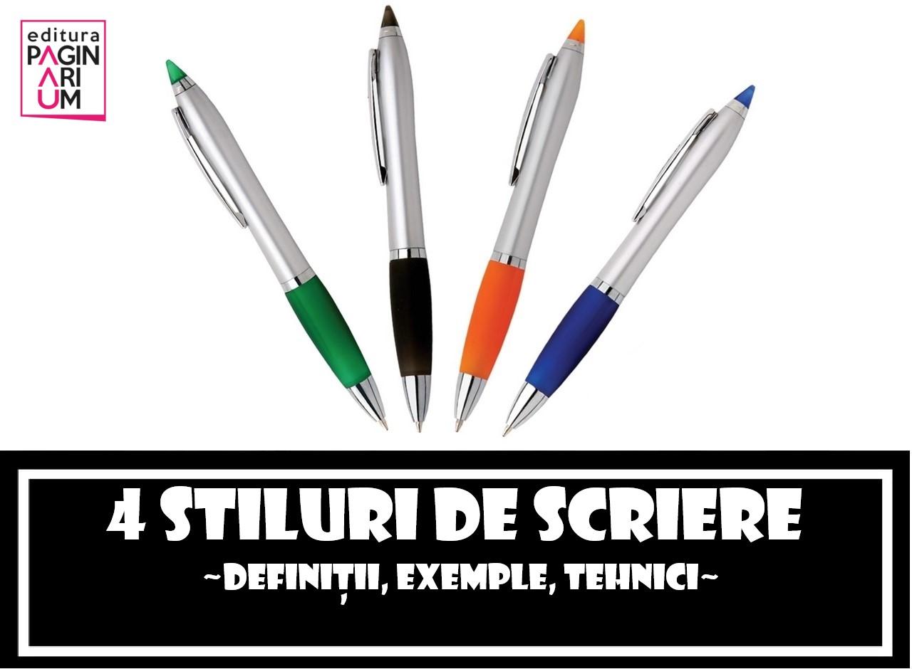 Cele 4 stiluri principale de scriere: definiții, exemple ...