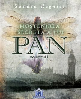 Moștenirea secretă a lui Pan (volumul 1)