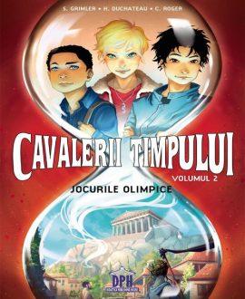 Cavalerii timpului: Jocurile olimpice (volumul 2)